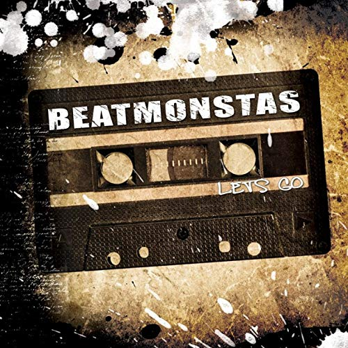Beatmonstas Lets Go EP
