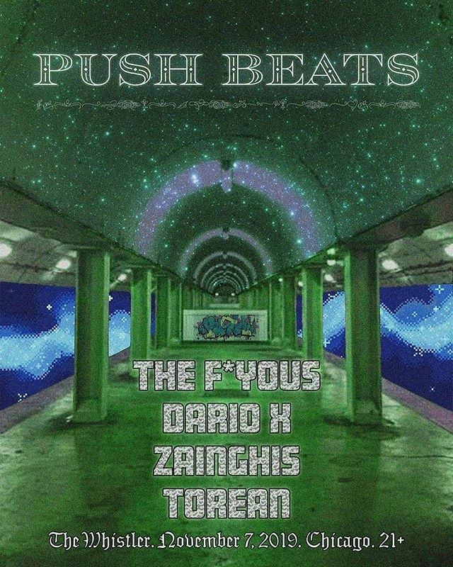 Push Beats Tonight at  The Whistler  2421 North Milwaukee  Check out The F*YOUs at The Whistler Nov 7th  @therapybeats⠀ ---⠀ Nov.7th come hangout with The F-You's!!⠀ #livemusic⠀ ---