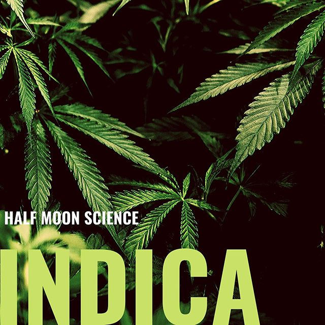 "New joint ""Indica"" dropping 3/6/2020.  More soon."